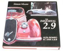 Immortal 2.9 - Alfa Romeo 8C 2900 A & B: The (Simon Moore 1st ed 1986)
